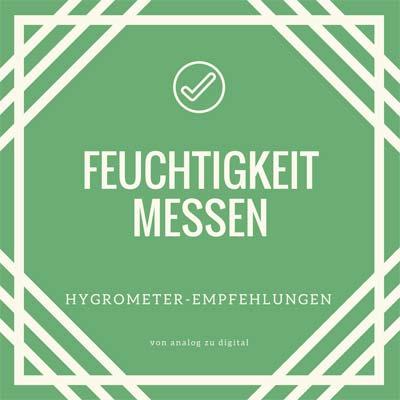 Hygrometer Empfehlungen
